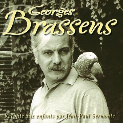 Brassens raconté aux enfants - Georges Brassens