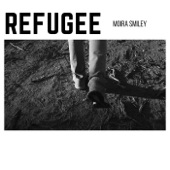 Moira Smiley - Refugee
