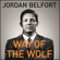 Jordan Belfort - Way of the Wolf