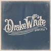 Drake White - Pieces  EP Album