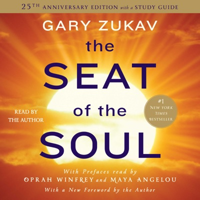 The Seat of the Soul (Unabridged)