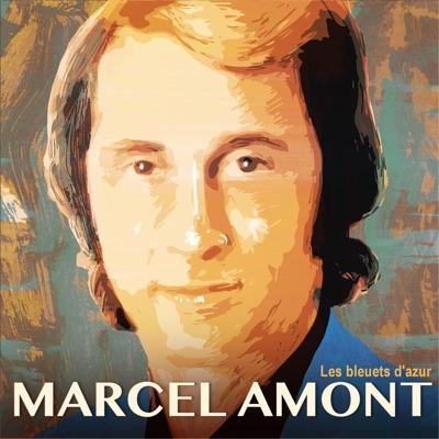 Les bleuets d'azur - Marcel Amont