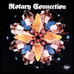 Rotary Connection - Didn't Want to Have to Do It