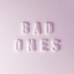 View album Bad Ones (feat. Tegan and Sara) - Single