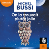 Michel Bussi - On la trouvait plutôt jolie artwork