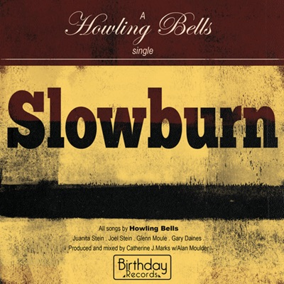 Slowburn - Single - Howling Bells