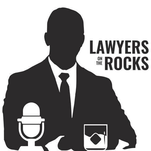 Cover image of Lawyers on the Rocks podcast