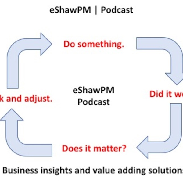eShawPM | Podcast Series