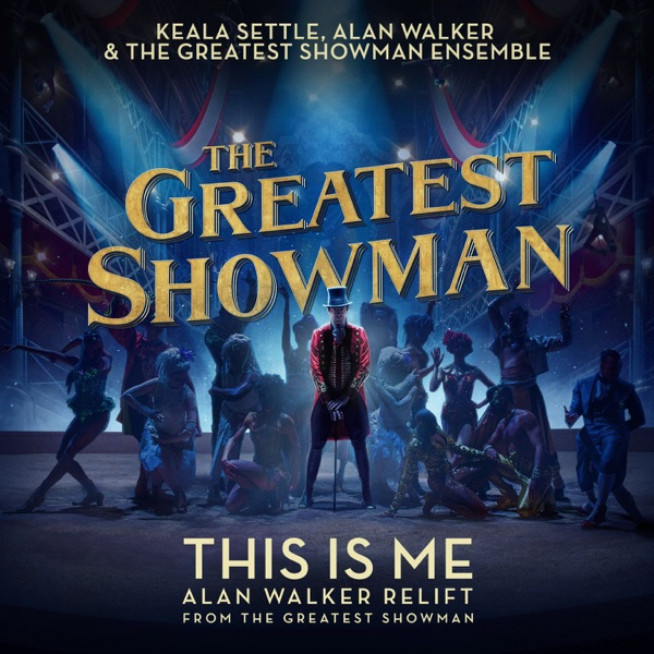 This Is Me (Alan Walker Relift) [From