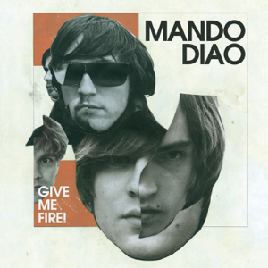 Mando Diao - Dance With Somebody