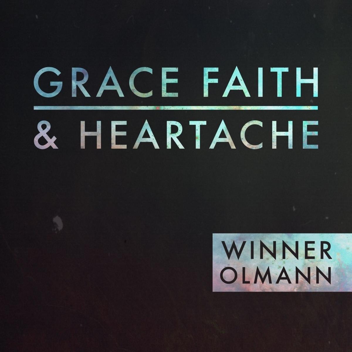 Grace Faith and Heartache - EP Winner Olmann CD cover