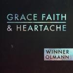 Grace Faith and Heartache - EP