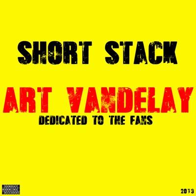 Art Vandelay - Short Stack