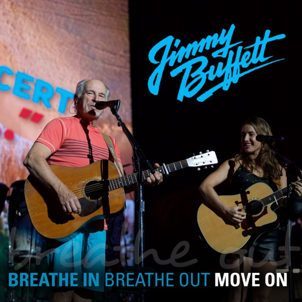 Breathe In, Breathe Out, Move On (feat. Caroline Jones) [Live] - Single