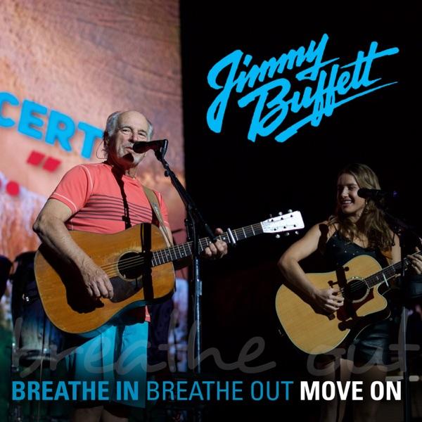 Breathe In, Breathe Out, Move On (feat. Caroline Jones) [Live] - Single