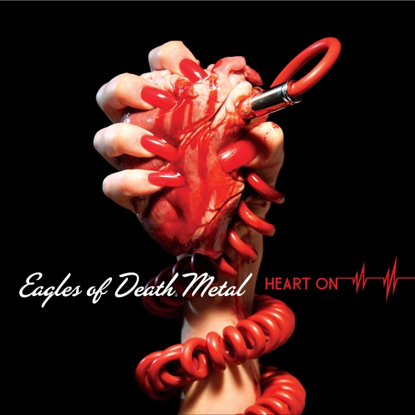 Eagles of Death Metal - Heart On album wiki, reviews