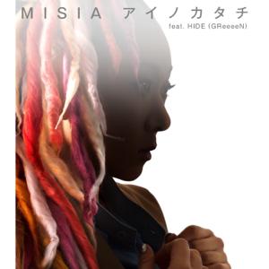 MISIA - アイノカタチ feat.HIDE