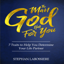 The Man God Has For You (Unabridged) audiobook
