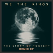 We The Kings - The Story of Tonight (Mike D Remix)