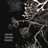 Crow Crash Radio - Isabel's Song