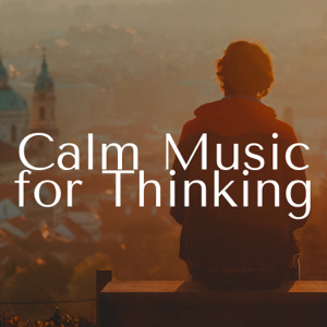 Henry Essential & Relaxation Music - Calm Music for Thinking - Deep Relaxation Songs