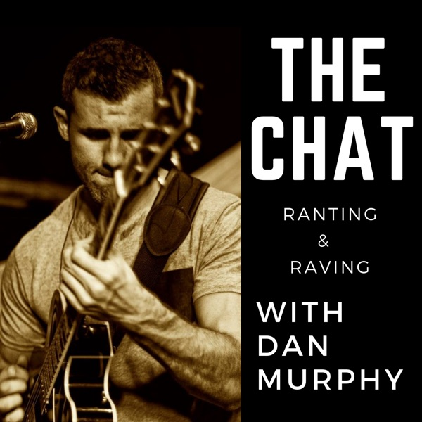 The Chat - with Dan Murphy
