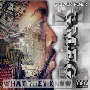 C-Bener Rener - What They Know