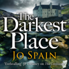 Jo Spain - The Darkest Place: An Inspector Tom Reynolds Mystery, Book 4  (Unabridged) artwork