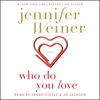 Who Do You Love (Unabridged) AudioBook Download