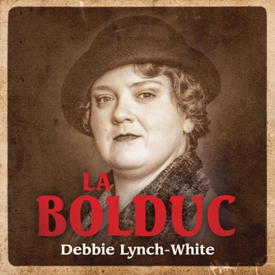 Debbie Lynch-White – La Bolduc