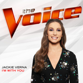 I'm With You (The Voice Performance) - Jackie Verna Cover Art