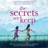 The Secrets We Keep (Unabridged) AudioBook Download