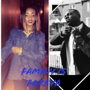 Family Is Foreva (feat. Bria Lee) - Single Mp3 Download