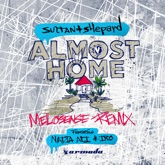 Almost Home (feat. Nadia Ali & IRO) [Melosense Remix] - Single