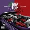 Drop Top feat Key Glock Single