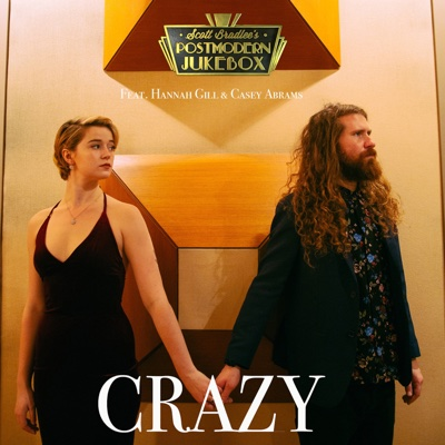 Crazy (feat. Hannah Gill & Casey Abrams) - Scott Bradlee's Postmodern Jukebox song