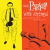 Charlie Parker With Strings Deluxe Edition