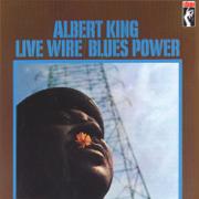 Live Wire / Blues Power (Remastered) - Albert King - Albert King