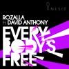 Rozalla - Everybody's Free (feat. David Anthony)