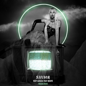 Savior (feat. Quavo) [Freedo Remix] - Single Mp3 Download