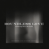 Boundless Love (Live)