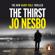 Jo Nesbø - The Thirst