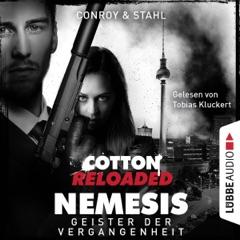 Geister der Vergangenheit (Cotton Reloaded: Nemesis 4)
