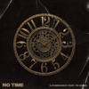 No Time feat YK Osiris Single