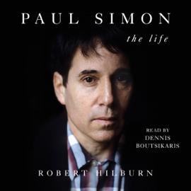 Paul Simon: The Life (Unabridged) audiobook