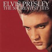 The 50 Greatest Hits - Elvis Presley - Elvis Presley