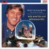 Rolf Zuckowski und seine Freunde - Wir warten auf Weihnachten Grafik