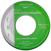 Cold Diamond & MInk - Queen Of Soul, Pt. 1