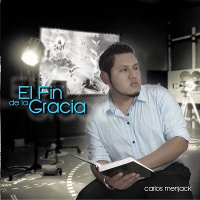 El Fin de la Gracia - Carlos Menjack
