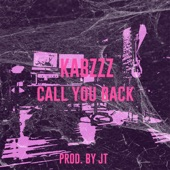 Kabzzz - Call You Back